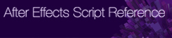After Effects Script Reference